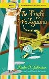 The Fright of the Iguana (Kendra Ballantyne)