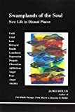 img - for Swamplands of the Soul: New Life in Dismal Places (Studies in Jungian Psychology by Jungian Analysts) book / textbook / text book