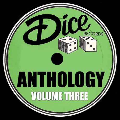 Dice Records: Anthology, Vol. 3