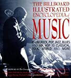 The Billboard Illustrated Encyclopedia of Music, Paul DuNoyer and Paul Du Noyer, 0823078698