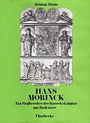Hans Morinck: Ein Wegbereiter der Barockskulptur am Bodensee (Bodensee-Bibliothek)