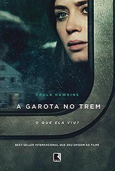 A Garota no Trem por [Hawkins, Paula]