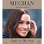 Meghan: A Hollywood Princess | Andrew Morton