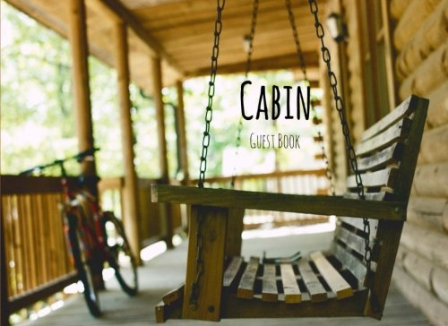 Cabin Guest Book: Front Porch Swing Vacation Rental Guest Book Airbnb Guest House Hotel Bed and Breakfast Mountain Home Elite Guest Book