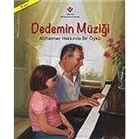 Dedemin Müziği-Alzheimer Hakkında Bir Öykü
