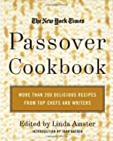 The New York Times Passover Cookbook, Linda Armster, 0688155901