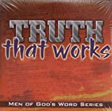 img - for Truth That Works (Men of God's Word Series) book / textbook / text book