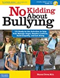 No Kidding about Bullying, Naomi Drew, 1575423499