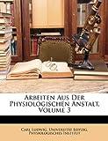 Arbeiten Aus der Physiologischen Anstalt, Carl Ludwig, 1147259038
