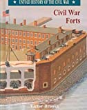 img - for Civil War Forts (Untold History of the Civil War) book / textbook / text book