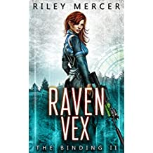 Raven Vex: A LitRPG Saga (The Binding Book 2)