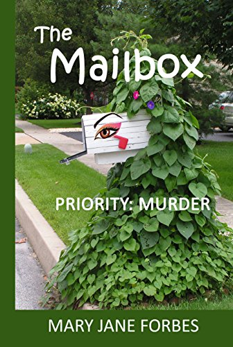 The Mailbox: Priority: Murder (Elizabeth Stitchway, Private Investigator Series Book 1) (Book 1 Mailbox)