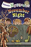 November Night (Turtleback School & Library Binding Edition) (Calendar Mysteries)