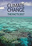 Climate Change: The Facts 2017 contains 22 essays by internationally-renowned experts and commentators, including Dr Bjorn Lomborg, Dr Matt Ridley, Professor Peter Ridd, Dr Willie Soon, Dr Ian Plimer, Dr Roy Spencer, and literary giant Clive James...