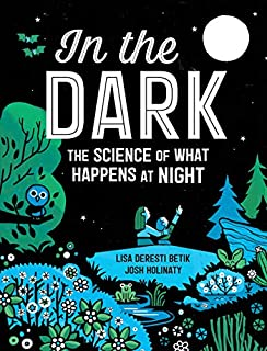 Book Cover: In the Dark: The Science of What Happens at Night