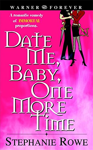Download Date Me, Baby, One More Time (Immortally Sexy, Book 1) pdf epub