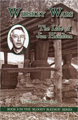 Whiskey Wars: The Life of Jim Hamilton (Bloody Bledsoe