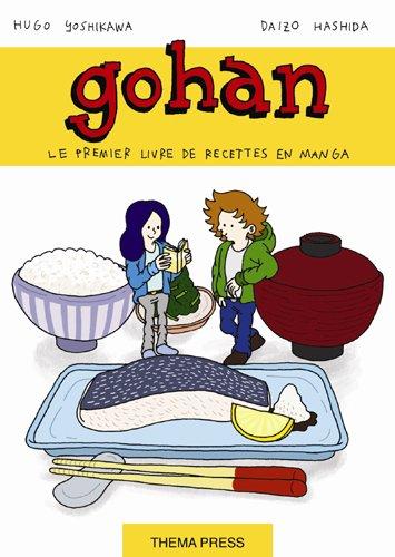 Gohan, la cuisine japonaise est un jeu d´enfant