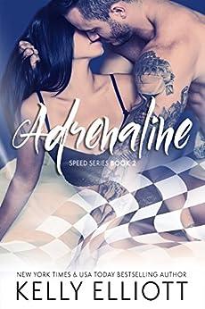 Adrenaline (Speed Series Book 2) by [Elliott, Kelly]