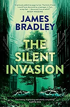 The Silent Invasion: The Change Trilogy 1 by [Bradley, James]