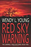 Red Sky Warning, Wendy Young, 146796624X