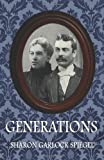 Generations, Sharon Garlock Spiegel, 1936501139