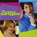 The Wedding Singer: Music From The Motion Picture by Various Artists (1998) - Soundtrack