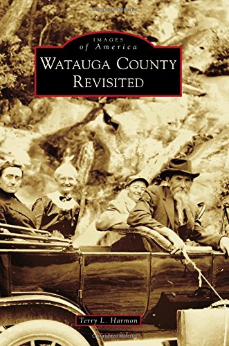 Watauga County Revisited (Images of America)