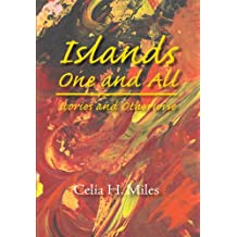 Islands One and All: Stories and Otherwise