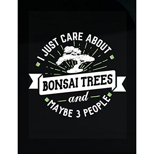 My Family Tee Funny Gift for Bonsai Trees Lovers I Just Care About - Sticker (Polyester Decal Shape)