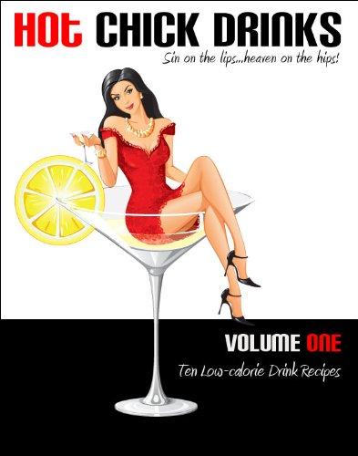 Hot Chick Drinks Volume 1