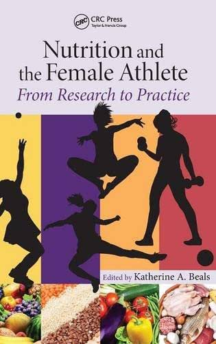 Nutrition and the Female Athlete: From Research to Practice