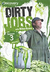 Join host Mike Rowe for an unsanitary look at the dirty jobs that someone has to do. From one disgusting mess to another, meet the men and women who make their living doing the dirtiest jobs around. Episodes include: - Steel Mill Worker - Bar...