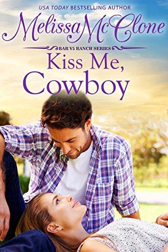 Lead Cowboy (Kiss Me, Cowboy (Bar V5 Ranch Book 3))