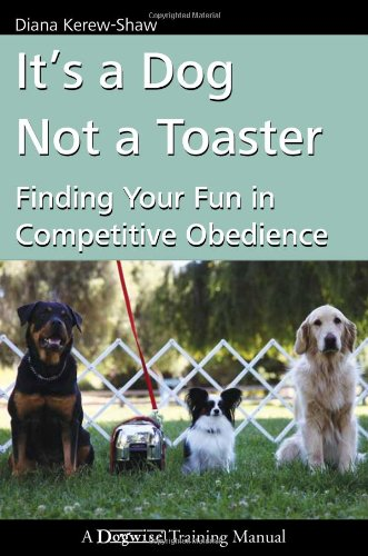 It's a Dog Not a Toaster: Finding Your Fun in Competitive Ob
