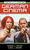 Historical Dictionary of German Cinema, Robert C. Reimer and Carol J. Reimer, 0810856239