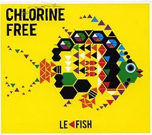 vignette de 'Le fish (Chlorine Free)'