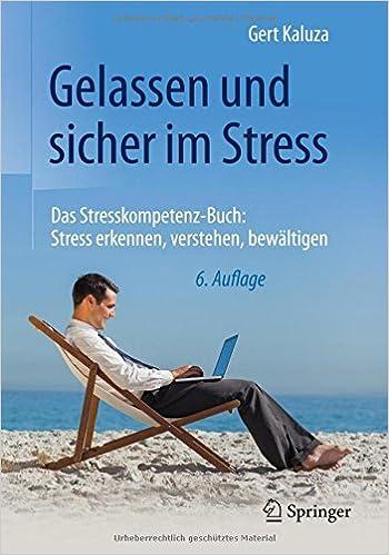 Gelassen und sicher im Stress: Das Stresskompetenz-Buch ...