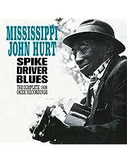 Spike Driver Blues: the Complete 1928 Okeh Recordings+ 6 Bonus Tracks!