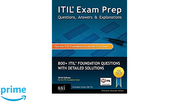 Itil Exam Prep Questions Answers Explanations 2018 Edition