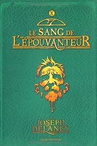 """Afficher """"L'épouvanteur n° 10<br /> Le Sang de l'épouvanteur"""""""