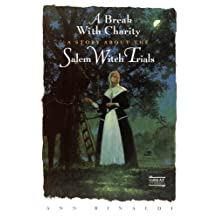 A Break with Charity: A Story about the Salem Witch Trials (Great Episodes)
