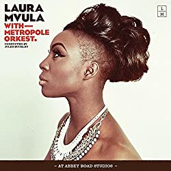 Laura Mvula With Metropole Orkest C Onducted By Jules Buckley At Abbey R Oad Studios