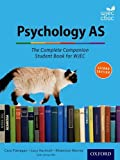 The Complete Companions for WJEC: Year 1 and AS Psychology Student Book  (PSYCHOLOGY COMPLETE COMPANION)