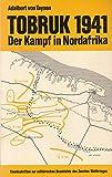 Front cover for the book Tobruk 1941 Der Kampf in Nordafrika by Adalbert von Taysen