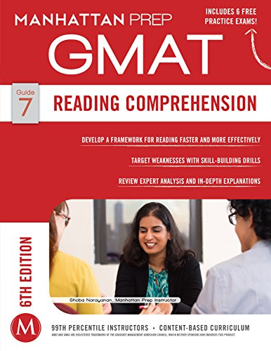 Reading Comprehension GMAT Strategy Guide, 6th Edition (Manhattan Prep GMAT Strategy Guides Book 7) Pdf