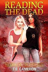 Reading The Dead: The Sarah Milton Chronicles
