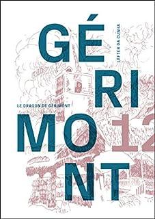 Le dragon de Gérimont (Gérimont 12) : récit policier et réaliste