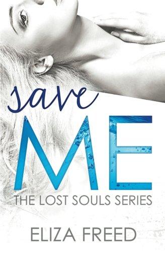 Download Save Me (Lost Souls) PDF