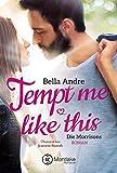 Tempt Me Like This (Die Morrisons 2) (German Edition)